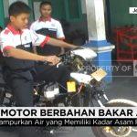 VIRAL: Bensin Mahal, Siswa-siswa SMK ini Ciptakan Motor Berbahan Bakar Air