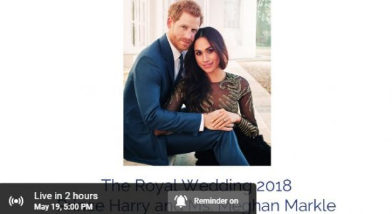 Viral, Siaran Langsung The Royal Wedding 2018: Prince Harry and Ms. Meghan Markle