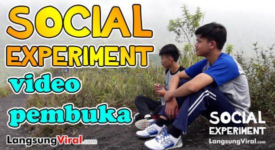 Social Experiment versi LangsungViral.com - Video Pembuka