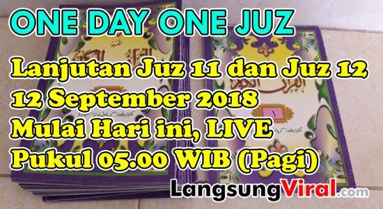 Jadwal Siaran Langsung LIVE 1 Day 1 Juz Rubah dari 21.00 WIB ke 05.00 WIB (Subuh)
