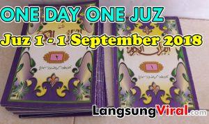 Mengawali Awal Bulan dengan Membaca Juz 1 Al-Qur'an (1 September 2018)