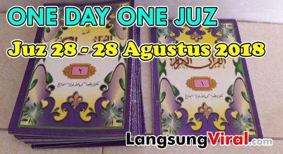 Satu Hari Satu Juz - Juz 28 - 28 Agustus 2018