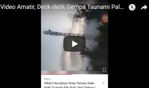 Gempa Tsunami Palu dan Donggala, Sambil Nangis, Sambil Rekam Video, Saking Sayangnya, Orang ini Terus Berteriak, Woy Lari ke atas, Pak Bu Tsunami, Air-air-air!!!