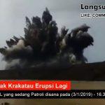 Belum Aman, Kemarin 3 Januari 2019, Gunung Anak Krakatau Erupsi Lagi