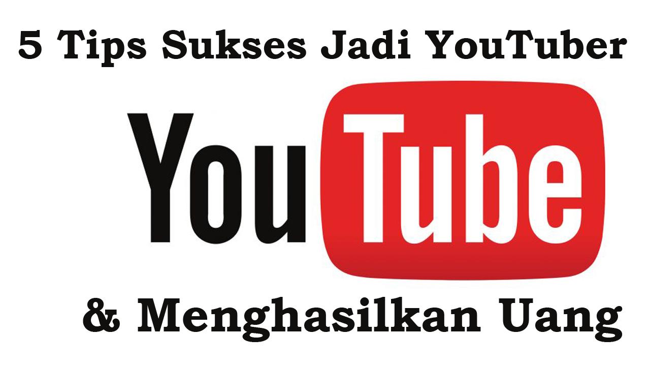 5 Tips Sukses Jadi YouTuber dan Menghasilkan Uang menurut Langsung Viral com