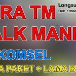 Besar Biaya untuk Paket TM (Talk Mania) Telkomsel dan Berapa Lama Waktu Bicaranya