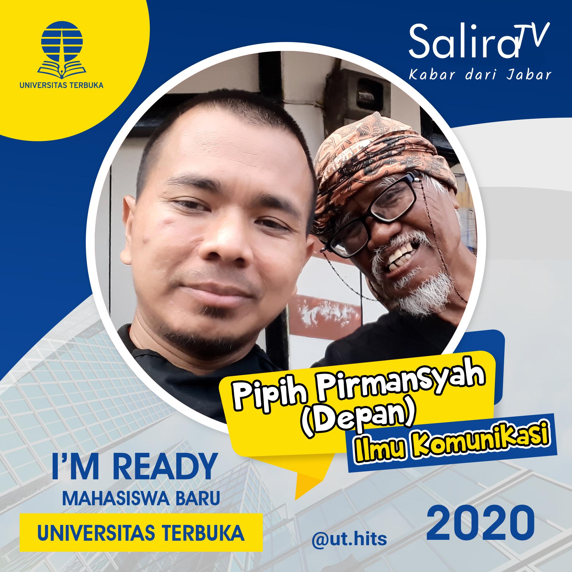 Pipih Pirmansyah - Mahasiswa Universitas Terbuka - Ilmu Komunikasi