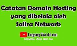 Catatan Domain Hosting yang dikelola oleh Salira Network – Salira Group