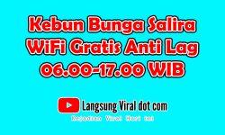 Kebun Bunga Salira, Fasilitas WiFi Gratis Anti Lag 06.00-17.00 WIB