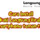 Penting, Cara Mudah Menginstall Aplikasi LangsungViral.com di Smartphone teman-teman